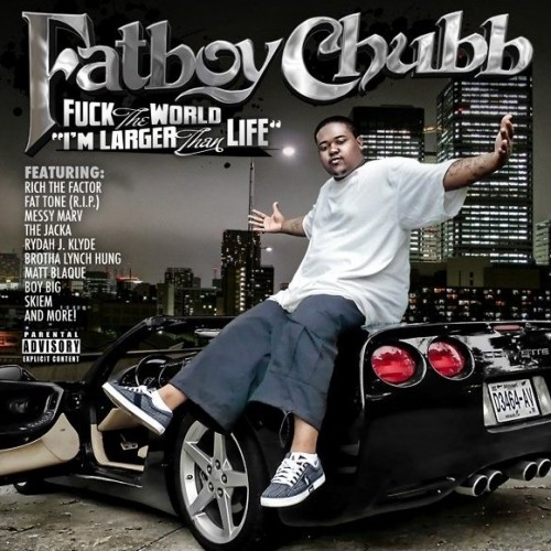 fatboy-chubb-fuck-the-world
